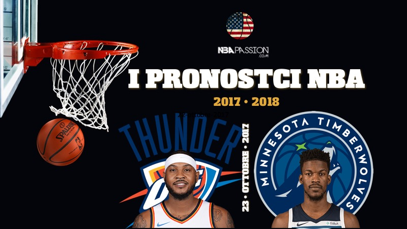 Pronostici NBA 2017-2018: Thunder-Timberwolves e twin Towers a Los